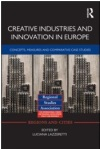 'Creative Industries and Innovation in Europe' by Professor Luciana Lazzeretti